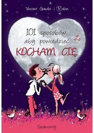 101 sposobów, aby powiedzieć KOCHAM CIĘ