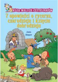 7 opowieści o rycerzu, czarodzieju i księciu dobrodzieju - okładka