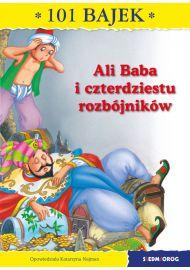 Ali Baba i czterdziestu rozbójników. 101 bajek