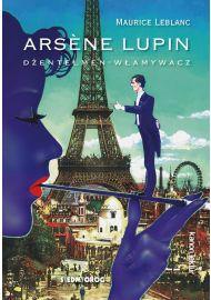 Arsene Lupin – dżentelmen-włamywacz e-book