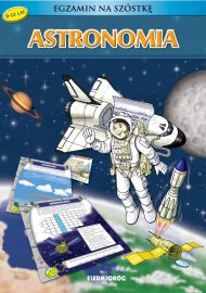 Astronomia. Egzamin na szóstkę