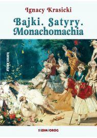 Bajki, Satyry, Monachomachia