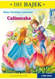 Calineczka. 101 bajek