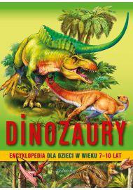 Dinozaury. Encyklopedia dla dzieci w wieku 7-10 lat