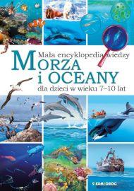 Morza i oceany. Mała encyklopedia wiedzy