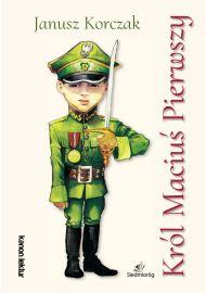 Król Maciuś Pierwszy e-book