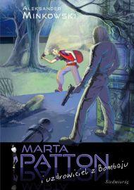 Marta Patton i uzdrowiciel z Bombaju - okładka