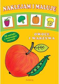 Naklejam i maluję - Owoce i warzywa - okładka