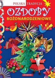 Ozdoby bożonarodzeniowe. Polska Tradycja