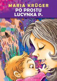 Po prostu Lucynka P. - okładka