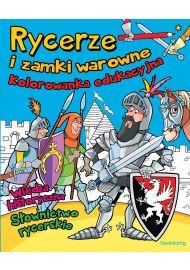 Rycerze i zamki warowne