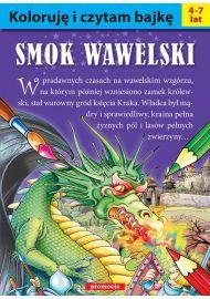 Koloruję i czytam bajkę. Smok Wawelski - okładka