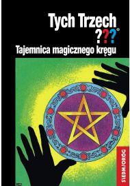 Tych Trzech: Tajemnica magicznego kręgu