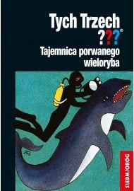 Tych Trzech: Tajemnica porwanego wieloryba
