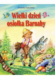 Opowieści o zwierzętach - Wielki dzień osiołka Barnaby - okładka