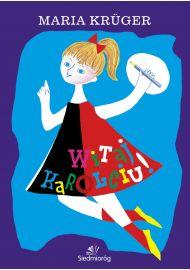 Witaj, Karolciu! e-book