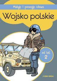 Maluję i poznaję słowa. Wojsko polskie