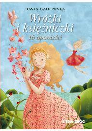 Wróżki i księżniczki. 16 opowieści