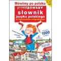 Mówimy po polsku. Ilustrowany słownik języka polskiego ze słowniczkiem ortograficznym (+ płyta CD)