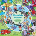 Mandale dla dzieci. Ulubione kolorowanki chłopców